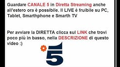 Guardare CANALE 5 in Streaming anche all'estero