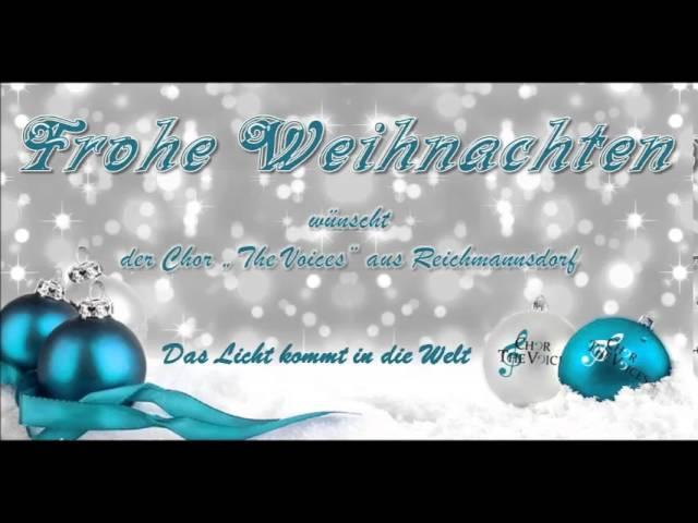 """Das Licht kommt in die Welt - Chor """"The Voices"""" aus Reichmannsdorf"""