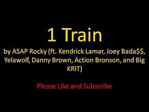ASAP Rocky  1 Train (ft. Kendrick Lamar, Joey Badass, Yelawolf, Big Krit and more) [Lyrics]