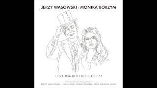 Baixar Jerzy Wasowski i Monika Borzym - Fortuna kołem się toczy