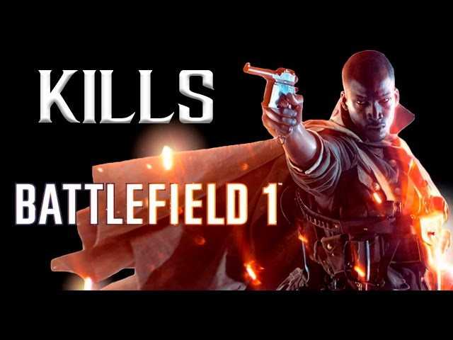 Battlefield 1 Kills PC Gameplay