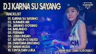 DJ KARNA SU SAYANG Remix 2019 and de el el