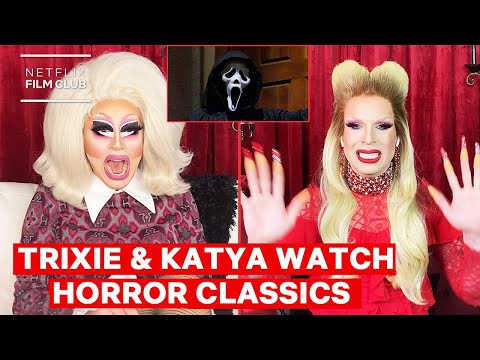 Drag Queens Trixie Mattel & Katya React to Scream & The Witches | I Like to Watch Horror | Netflix