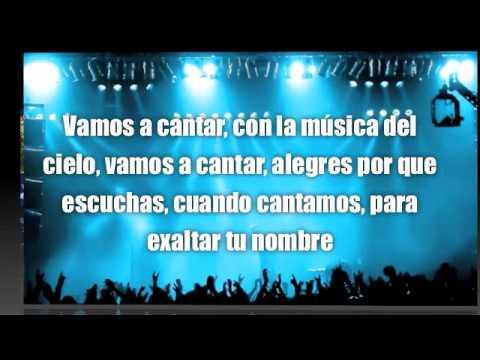 Letra Vamos A Cantar En Espiritu Y En Verdad Youtube