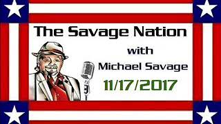 The Savage Nation with Michael Savage  17/11/2017 1HOUR