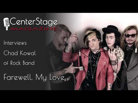 Conversations with Missy: Chad Kowal of Farewell, My Love