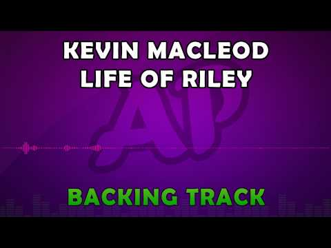 Royalty Free Music - Kevin MacLeod - Life of Riley
