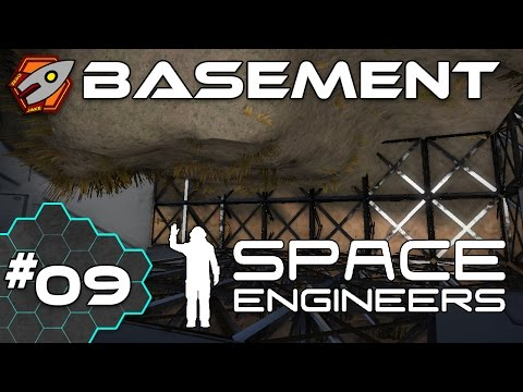 Space Engineers - Basement - Episode 9