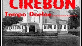 Cirebon Tempo Doeloe