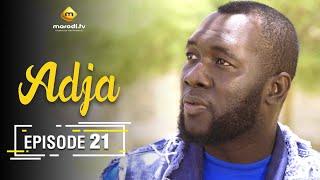 Adja Série - Ramadan 2021 - Episode 21