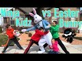 Ninja Kidz catch The Easter Bunny!
