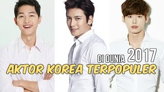 Video 12 Aktor Korea Terpopuler di Dunia | 2017 download MP3, 3GP, MP4, WEBM, AVI, FLV April 2018
