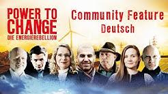 POWER TO CHANGE - Community Feature (Deutsch)