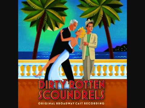 Dirty Rotten Number- Dirty Rotten Scoundrels