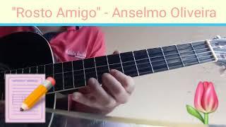 Baixar ''Rosto Amigo'' Música Autoral - Anselmo Oliveira #ViolãoSolo