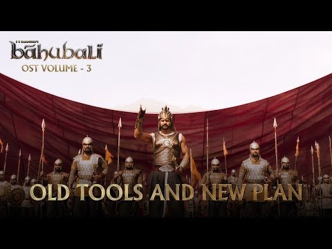Baahubali OST - Volume 03 - Old Tools and New Plan | MM Keeravaani