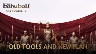 Baahubali OST Volume 03 Old Tools and New Plan | MM Keeravaani
