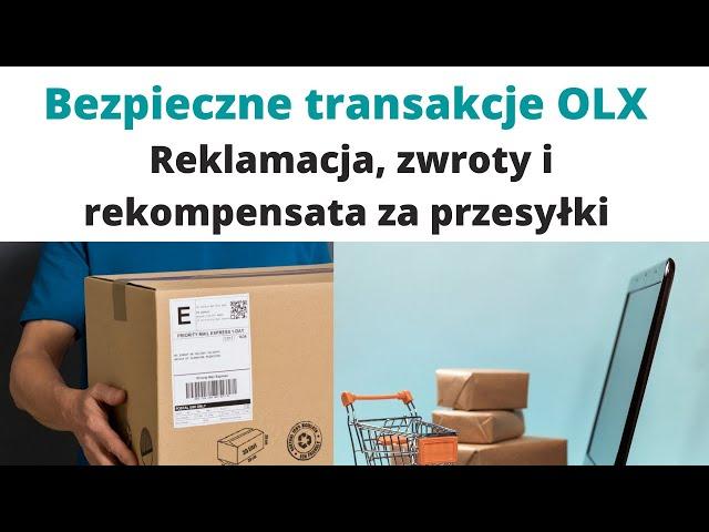 Bezpieczne transakcje OLX 👀 Reklamacja, zwroty i rekompensata za przesyłki 👨💻