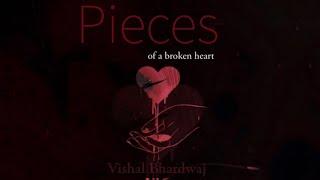VISHAL BHARDWAJ -  PIECES