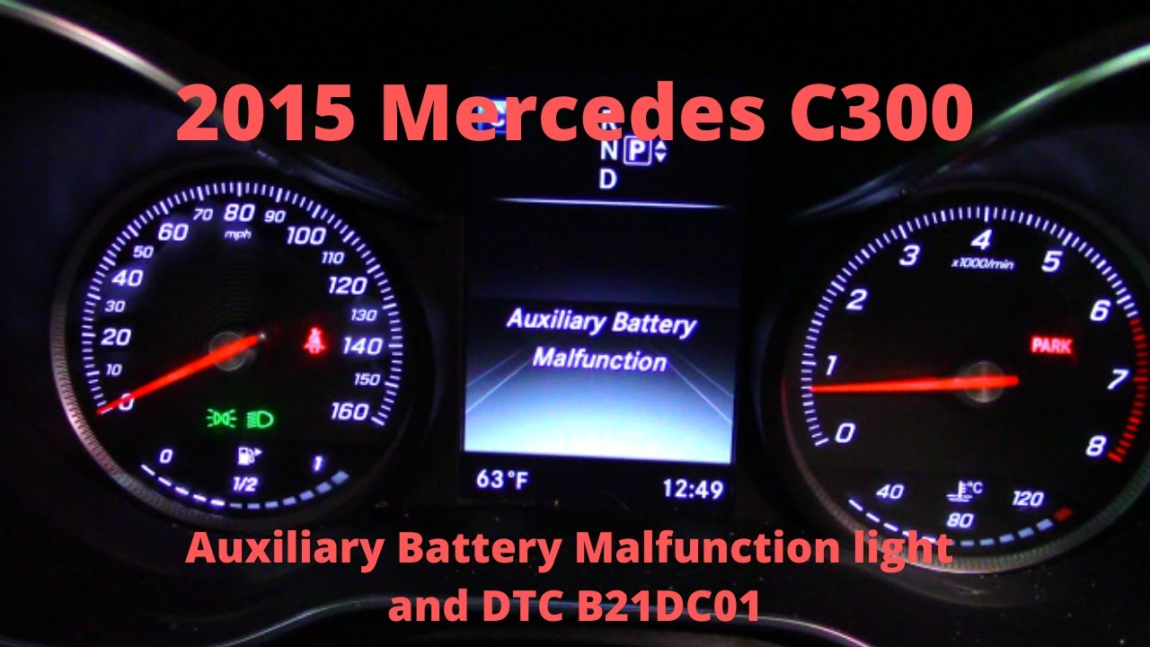 Auxiliary Battery Malfunction Mercedes >> 2015 Mercedes C300 Auxiliary Battery Malfunction With Dtc B21dc01