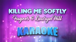 Fugees & Lauryn Hill - Killing Me Softly (Karaoke version with Lyrics)