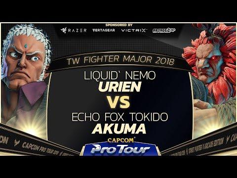 Liquid`Nemo Urien vs Echo Fox Tokido Akuma  TW Fighter Major 2018 Day 2 Top 32  SFV  CPT 2018