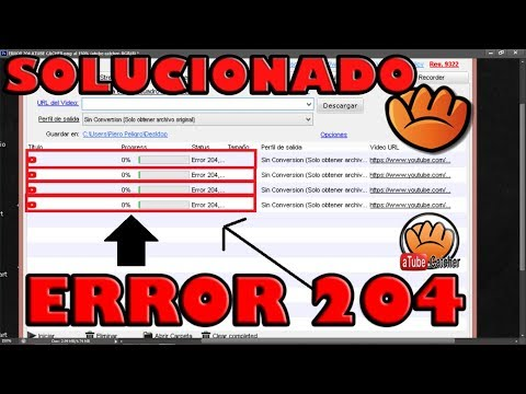 SOLUCIÓN ERROR 204 ATUBE CATCHER 2018 l TUTORIAL EXPLICADO