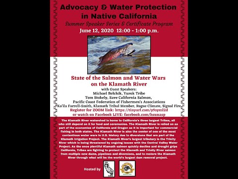 State Of The Salmon And Water Wars On The Klamath River