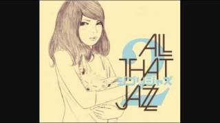 All That Jazz - 世界の約束 (The Promise of the World)