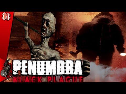 Penumbra: Black Plague ???? ФИНАЛ