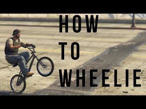 How To Wheelie a BMX Bike in GTA 5