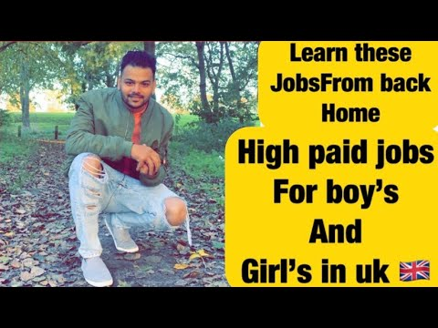 High Paid Job's In Uk For Boys And Girls | Learn These Jobs From Back Home | Jassi X 🇬🇧