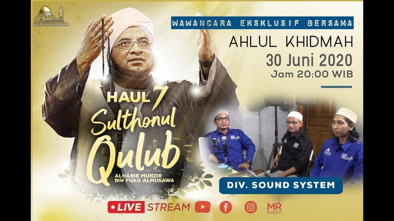Wawancara Ekslusif bersama Ahlul Khidmah div.SOUND SYSTEM MAJELIS RASULULLAH SAW