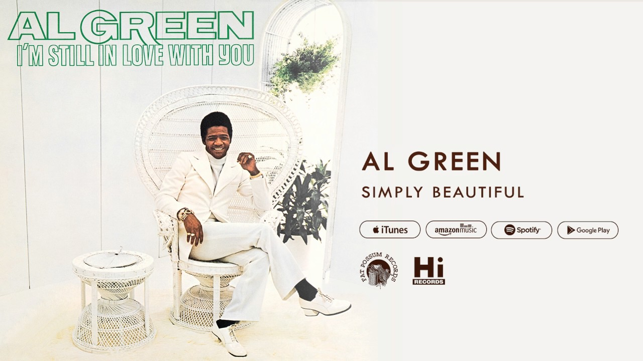 Download for free al green — simply beautiful listen to online.