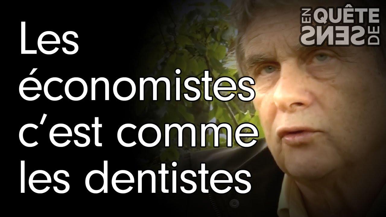 Les économistes c'est comme les dentistes : Patrick Viveret