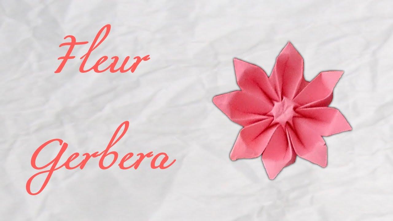 Origami fleur gerbera flower hd youtube - Youtube origami fleur ...