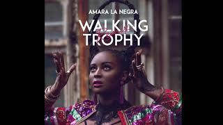 Amara La Negra - Walking Trophy (Re...