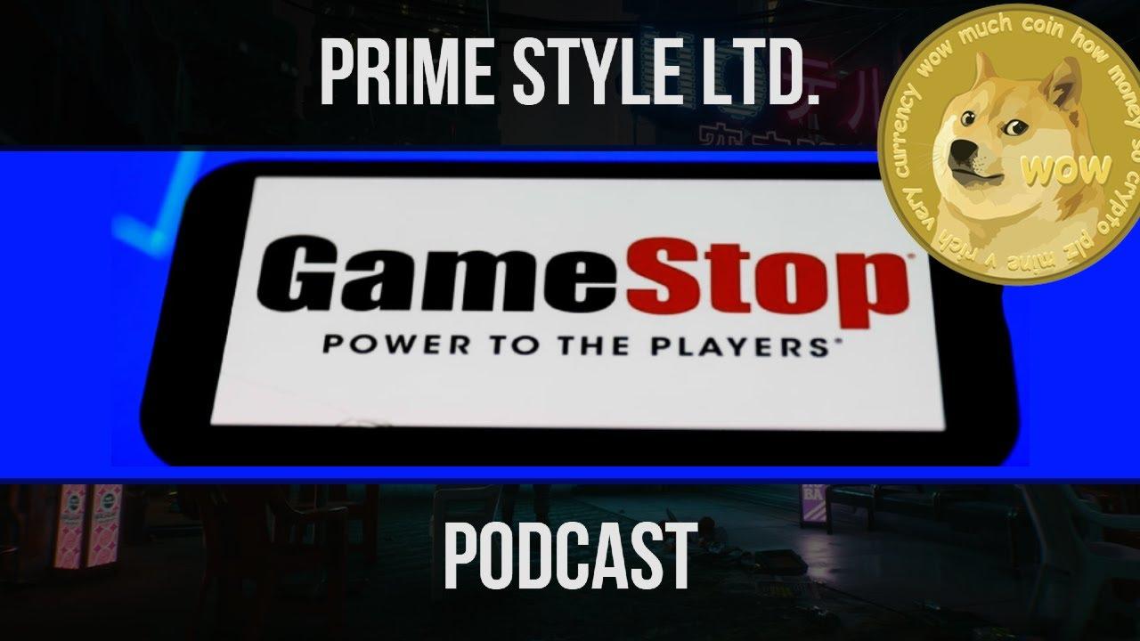 Prime Style Ltd. Podcast: 01/30/2021