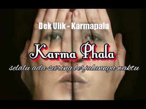 Karmapala - Dek Ulik (Cover Video)