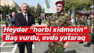 """Heydər Əliyev """"hərbi xidmətini başa vurdu"""" evdə yataraq"""