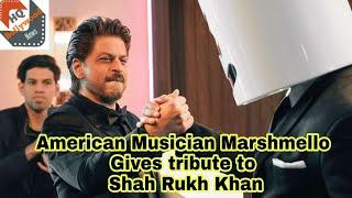 Shahrukh Khan को दिया American Musician Marshmello ने Tribute