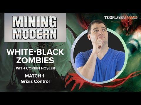 [MTG] Mining Modern - White-Black Zombies | Match 1 VS Grixis Control