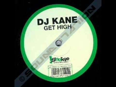 Dj Kane - Get High  2004