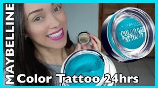 Maybelline Color Tattoo 24 hrs | A PRUEBA DE FUEGO!
