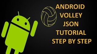 android volley tutorial json step by step