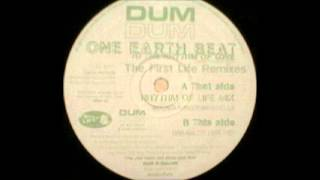 Dum Dum - One Earth Beat (Rhythm Of Life Mix)