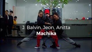 J. Balvin, Jeon, Anitta - Machika (choreography_J-fire)