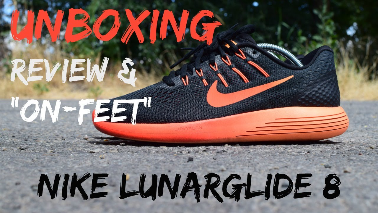9d9ea915e42f UNBOXING  Nike Lunarglide 8 (Review   On-feet + First Impressions ...