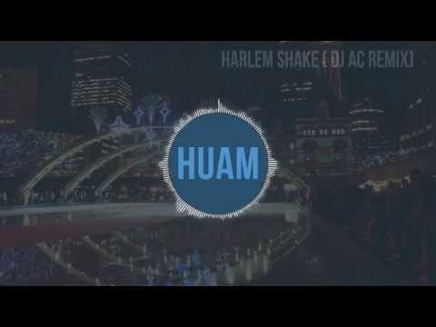 Harlem Shake [DJ AC Remix]