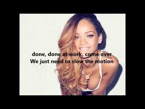 Rihanna - Work ft. Drake Lyrics